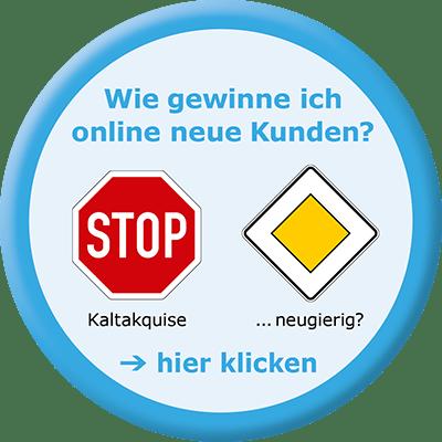 Stop Kaltaquise - besser online neue Kunden gewinnen